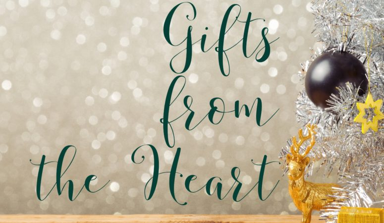 Homemade Gifts from the Heart; The Good, The Bad & The Happy