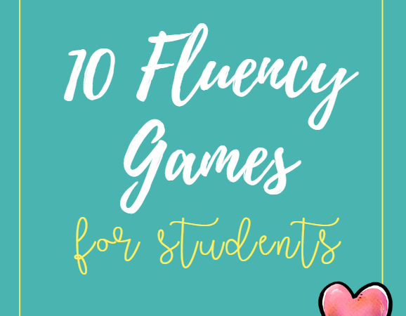 10 Fluency Games for Students